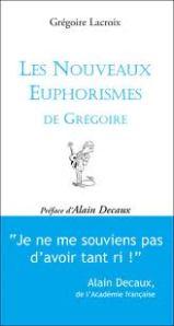 Grégoire Lacroix Euphorismes
