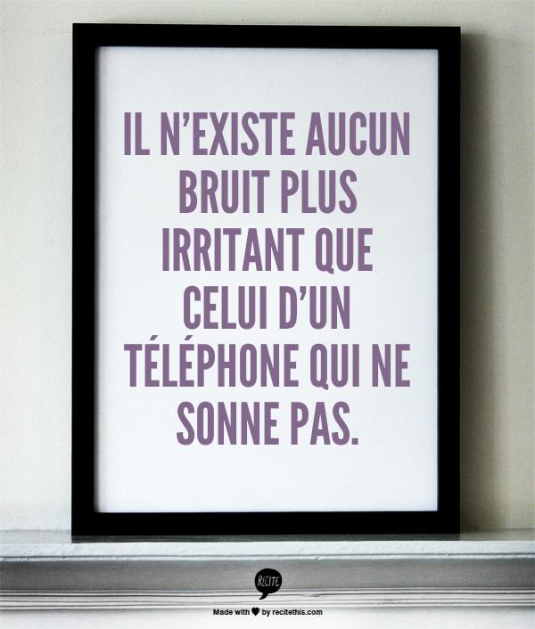 bruit téléphone citation