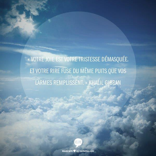 khalil gibran citation joie tristesse