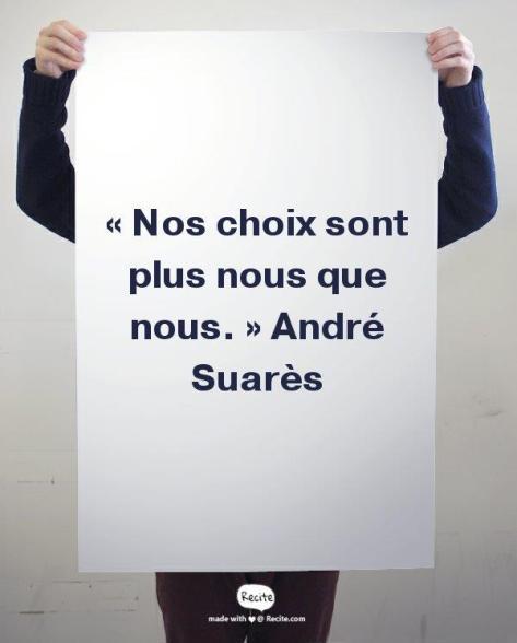citation André Suarès choix