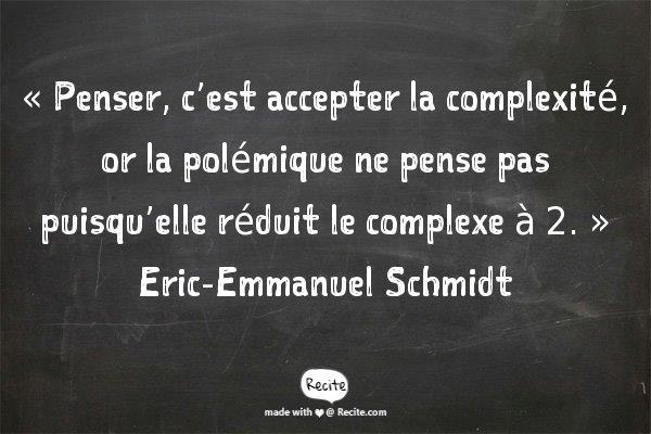 Schmidt citation penser complexité polémique
