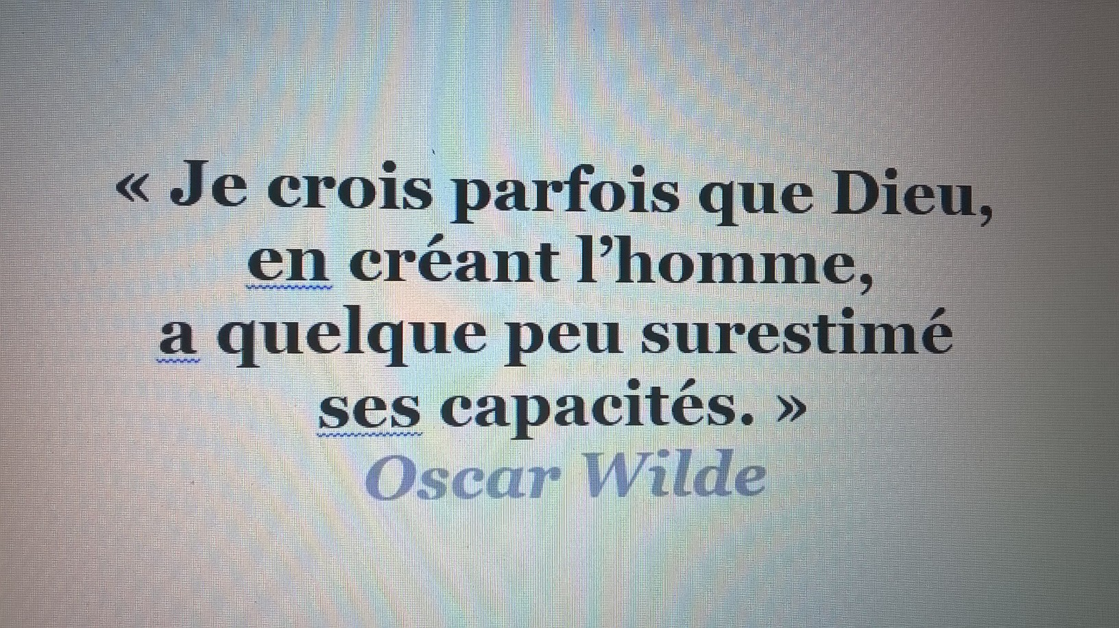 citation Dieu Oscar Wilde