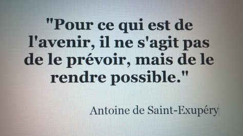 citation Antoine de Saint-Exupery avenir prévoir