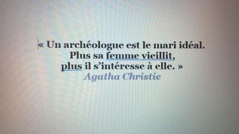 Vieillisement citation Agathe Christie archéologue