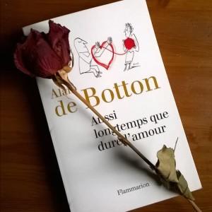 Aussi longtemps que dure l'amour, Alain de Botton, Flammarion