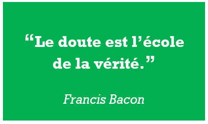 Citation Francis Bacon doute vérité