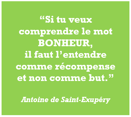 citation bonheur récompense Antoine de Saint-Exupéry