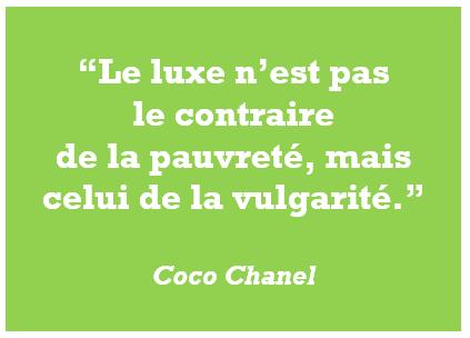citation Chanel, luxe, pauvreté, vulgarité