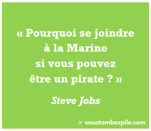 citation Steve Jobs pirate libertariens