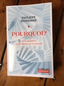 Philippe Huneman Pourquoi Editions Autrement